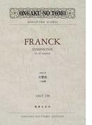 フランク交響曲二短調 (Ongaku no tomo miniature scores)