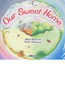Our sweet home (アプリコットPicture Bookシリーズ)