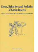Genes,behaviors and evolution of social insects Proceedings of 14th congress of the International Union for the Study of Social Insects,held in Sapporo,Japan/July 27−August 3,2002