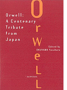 Orwell A centenary tribute from Japan