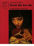Drink me eat me Seven oriental beauties 金子国義写真集