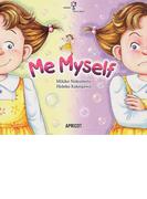 Me myself (アプリコットPicture Bookシリーズ)