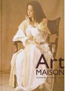 アート・メゾンインターナショナル Vol.9