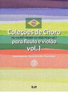 フルートとギターのためのショーロコレクション Vol.1