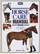 Horse care manual 馬を飼うための完全ガイド 改訂版
