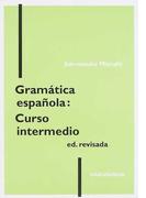 スペイン文法中級コース 改訂版