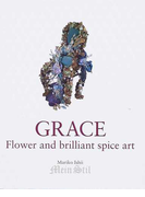 GRACE Flower and brilliant spice art