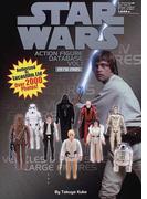 スター・ウォーズアクション・フィギュアデータベース ルーカスフィルム公認 Vol.1 1978−1985