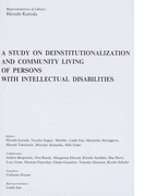 A STUDY ON DEINSTITUTIONALIZATION AND COMMUNITY LIVING OF PERSONS WITH INTELLECTUAL DISABILITIES