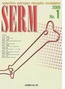 SERM Selective estrogen receptor modulator 2006No.1