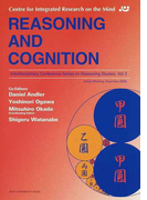 REASONING AND COGNITION (Centre for Integrated Research on the Mind Interdisciplinary Conference Series on Reasoning Studies)