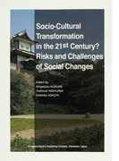 Socio‐Cultural Transformation in the 21st Century?Risks and Challenges of Social Changes