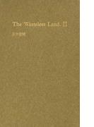 The Wasteless Land 2