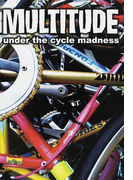 MULTITUDE under the cycle madness (P−Vine BOOks)