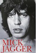 ミック・ジャガーの成功哲学 セックス、ビジネス&ロックンロール (P-Vine BOOks)
