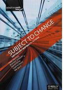 SUBJECT TO CHANGE 予測不可能な世界で最高の製品とサービスを作る