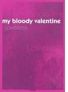 マイ・ブラッディ・ヴァレンタイン Loveless (P−Vine BOOks)