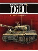 AFVモデリングガイド Vol.1 ティーガーⅠ (GEIBUN MOOKS)