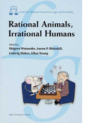 Rational Animals,Irrational Humans (Centre for Advanced Research on Logic and Sensibility)