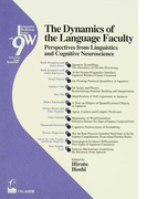 The Dynamics of the Language Faculty Perspectives from Linguistics and Cognitive Neuroscience (Linguistics Workshop Series)