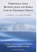 "TERRITORIAL ISSUE BETWEEN JAPAN AND KOREA CASE OF TAKESHIMA/DOKTO A Critique of the""10 Issues of Takeshima""Published by the MOFA of Japan"