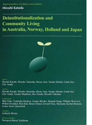 Deinstitutionalization and Community Living in Australia,Norway,Holland and Japan