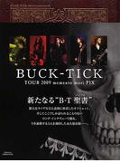 BUCK−TICK TOUR 2009 memento mori PIX