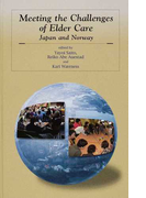 Meeting the Challenges of Elder Care Japan and Norway