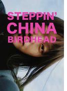 STEPPIN'CHINA