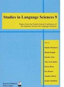 Studies in Language Sciences Papers from the Nineth Annual Conference of the Japanese Society for Language Sciences 9