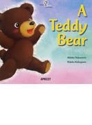 A Teddy Bear (アプリコットBIG BOOK)