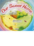 Our Sweet Home (アプリコットBIG BOOK)