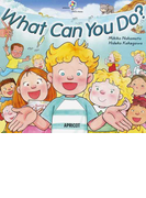 What Can You Do? (アプリコットBIG BOOK)