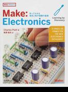 Make:Electronics 作ってわかる電気と電子回路の基礎 (Make:PROJECTS)