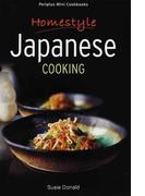 Homestyle Japanese COOKING (Mini Cookbookシリーズ)