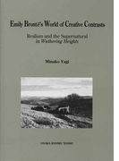 Emily Brontё's World of Creative Contrasts Realism and the Supernatural in Wuthering Heights