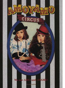 AMOYAMO CIRCUS FASHION HAIR&MAKE PRIVATE Q&A PHOTO We are AMO and AYAMO