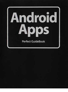 Android Apps Perfect GuideBook
