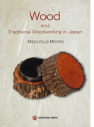 Wood and Traditional Woodworking in Japan