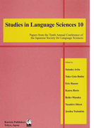 Studies in Language Sciences Papers from the Tenth Annual Conference of the Japanese Society for Language Sciences 10
