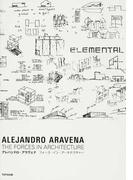 アレハンドロ・アラヴェナ フォース・イン・アーキテクチャー