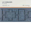 ル・コルビュジエ図面集 vol.8 都市−太陽、空間、緑
