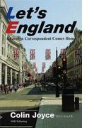 Let's England A Foreign Correspondent Comes Home