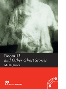 Room 13 and Other Ghost Stories(マクミランリーダーズ)