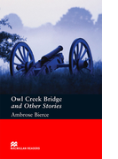 Owl Creek Bridge and Other Stories(マクミランリーダーズ)