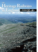 Heritage Railways in England~英国保存SLの旅~vol.6