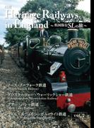 Heritage Railways in England~英国保存SLの旅~vol.7