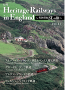 Heritage Railways in England~英国保存SLの旅~vol.11