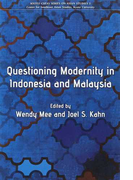 QUESTIONING MODERNITY IN INDONESIA AND MALAYSIA (KYOTO CSEAS SERIES ON ASIAN STUDIES)