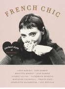 FRENCH CHIC perfect style of Parisienne fashion,beauty,movie,love all about FRENCH CHIC (MARBLE BOOKS Love Fashionista)